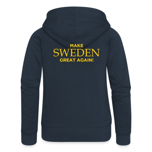 Make Sweden Great Again! - Premium luvjacka dam