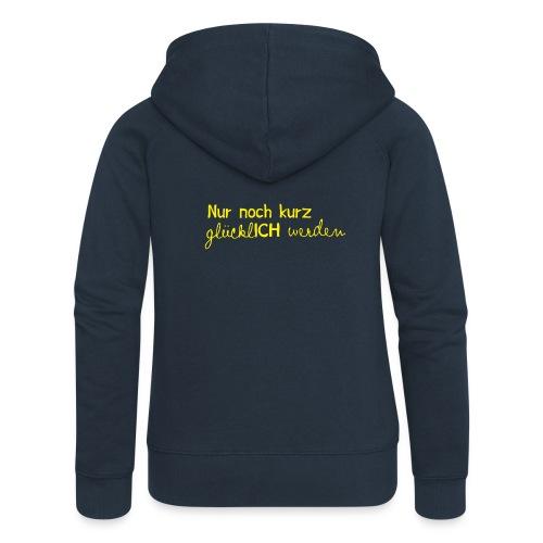 nurnochkurz schriftzug gelb 2 - Frauen Premium Kapuzenjacke