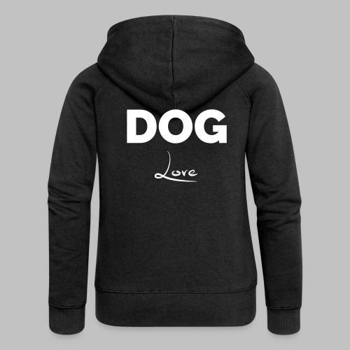 DOG LOVE - Geschenkidee für Hundebesitzer - Frauen Premium Kapuzenjacke