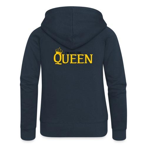 I'm just the Queen - Veste à capuche Premium Femme