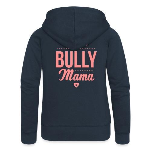 Stolze Bullymama Herz - Frauen Premium Kapuzenjacke