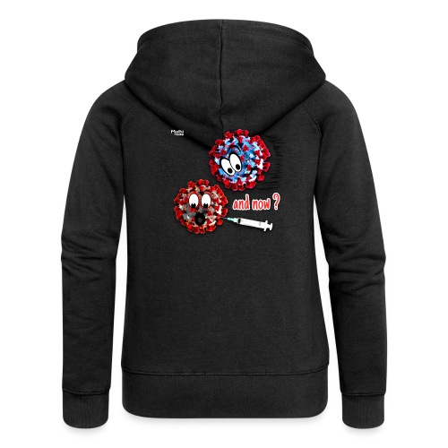 The vaccine ... and now? - Women's Premium Hooded Jacket