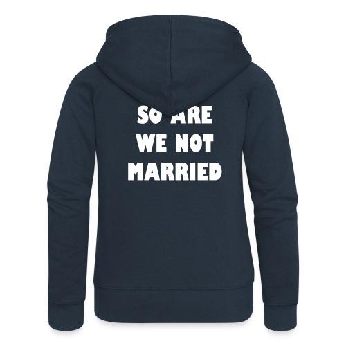 So are we not married - Vrouwenjack met capuchon Premium