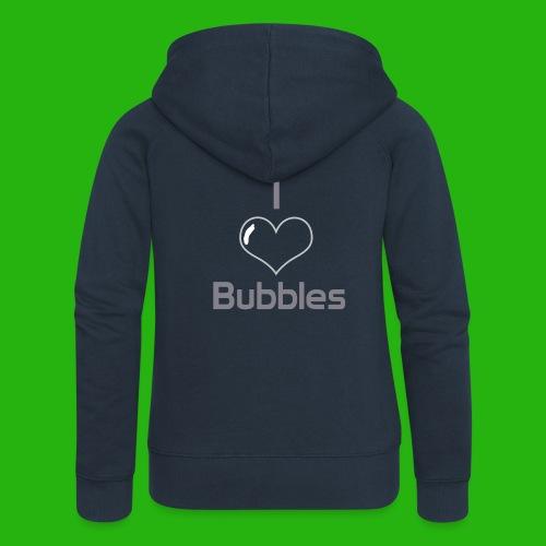 I Love Bubbles Shirt - Women's Premium Hooded Jacket