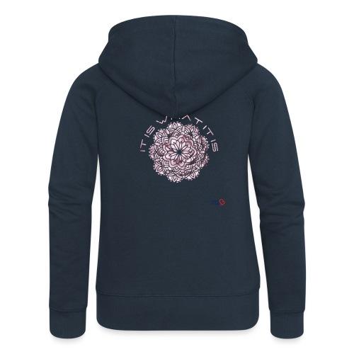It is what it is - Women's Premium Hooded Jacket