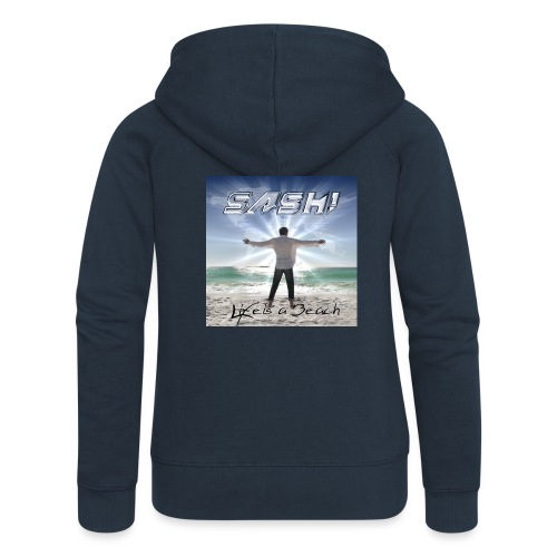 Life Is A Beach Cover - Women's Premium Hooded Jacket