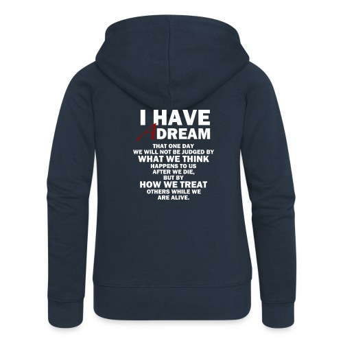 I HAVE A DREAM - Women's Premium Hooded Jacket