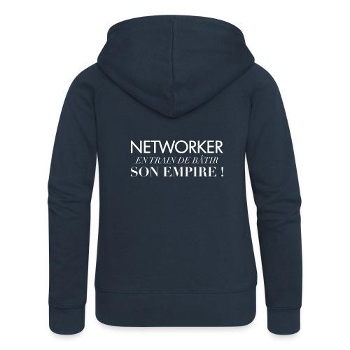 Networker et son empire - Veste à capuche Premium Femme