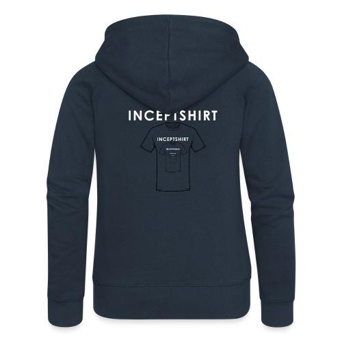 Inceptshirt - Veste à capuche Premium Femme
