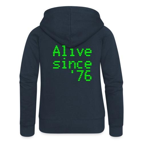 Alive since '76. 40th birthday shirt - Women's Premium Hooded Jacket