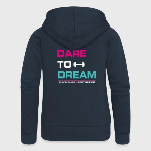 DARE TO DREAM - Chaqueta con capucha premium mujer