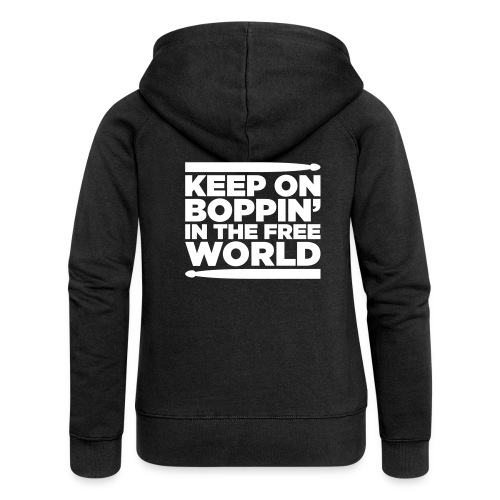 Keep on Boppin' - Women's Premium Hooded Jacket