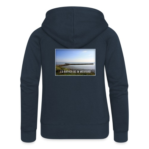 Rather be in Wexford - Women's Premium Hooded Jacket