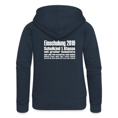 Einschulung 2019 - Frauen Premium Kapuzenjacke