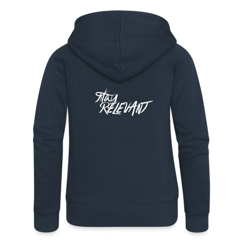 stay relevant wht png - Women's Premium Hooded Jacket