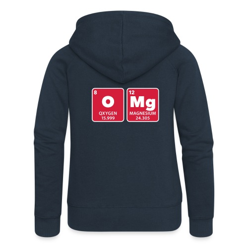 periodic table omg oxygen magnesium Oh mein Gott - Women's Premium Hooded Jacket
