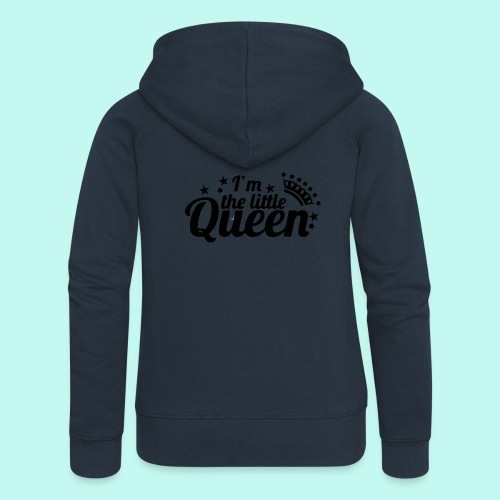 I'm the little Queen - Frauen Premium Kapuzenjacke