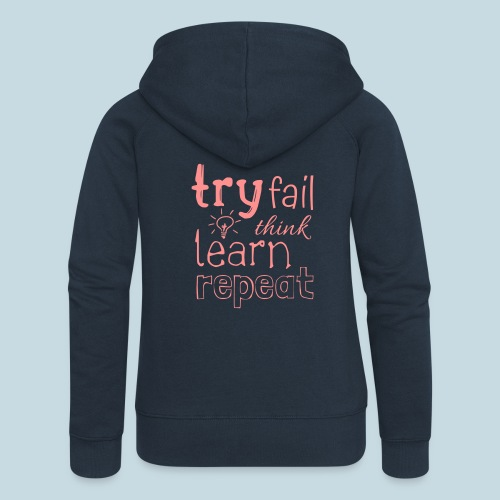 try fail think - Frauen Premium Kapuzenjacke