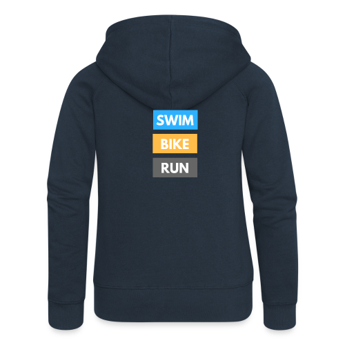 Triathlon Apparel: Swim Bike Run - Women's Premium Hooded Jacket