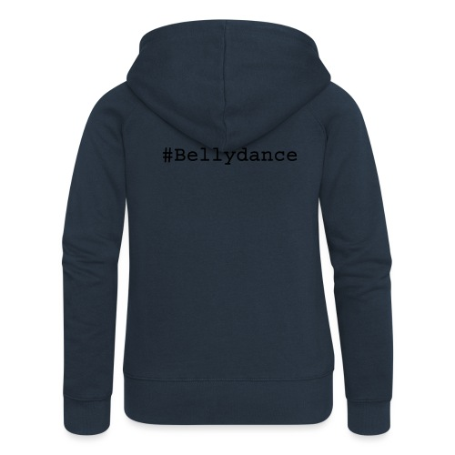 Hashtag Bellydance Black - Women's Premium Hooded Jacket