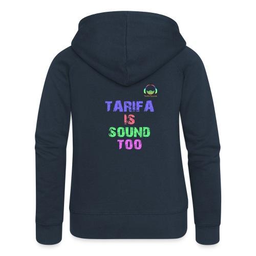 Tarifa tambiés es sonido - Chaqueta con capucha premium mujer