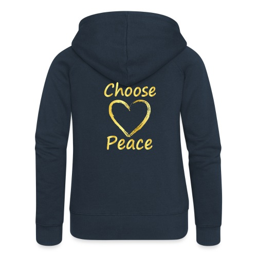 Choose Peace - Women's Premium Hooded Jacket