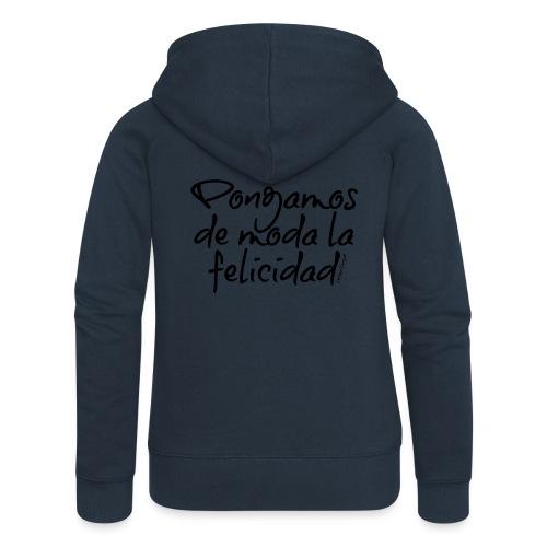 Pongamos de moda la felicidad design - Chaqueta con capucha premium mujer