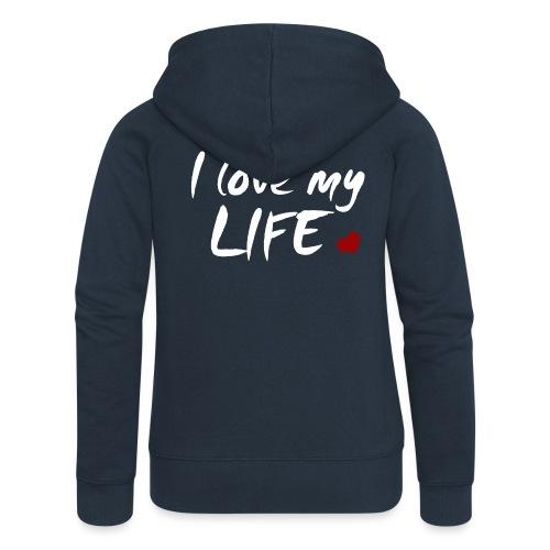 I love my Life - Frauen Premium Kapuzenjacke