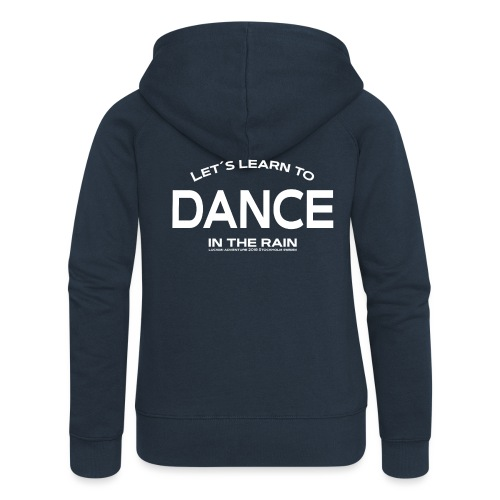 Let's learn to dance - Women's Premium Hooded Jacket