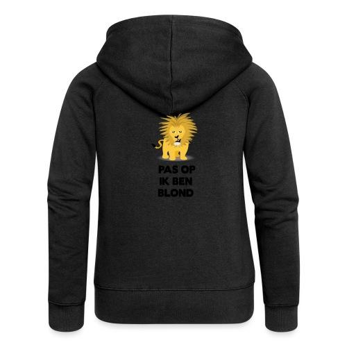 Pas op ik ben blond een cartoon van blonde leeuw - Vrouwenjack met capuchon Premium