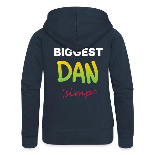 We all simp for Dan - Dame Premium hættejakke
