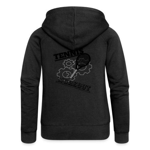 TENNIS WORKOUT - Women's Premium Hooded Jacket