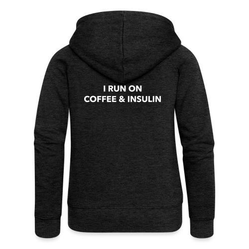I Run on Coffee & Insulin v2 - Naisten Girlie svetaritakki premium