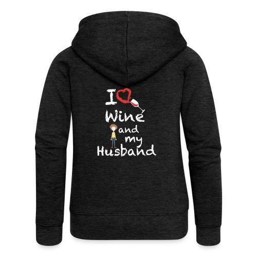 I love Red wine & my Husband Couples Pairs Wedding - Felpa con zip premium da donna