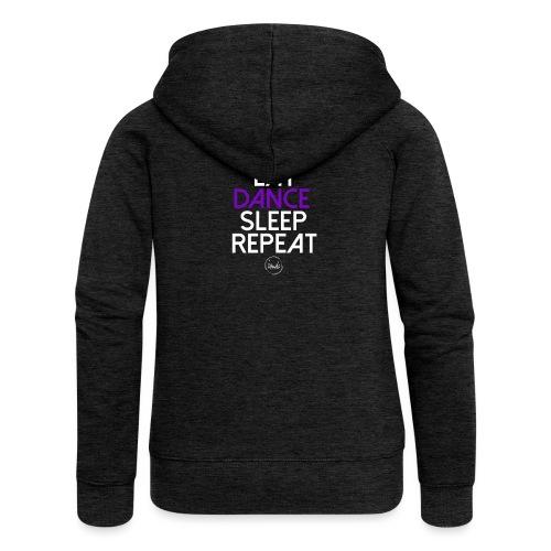 Eat dance sleep repeat 2 - Veste à capuche Premium Femme