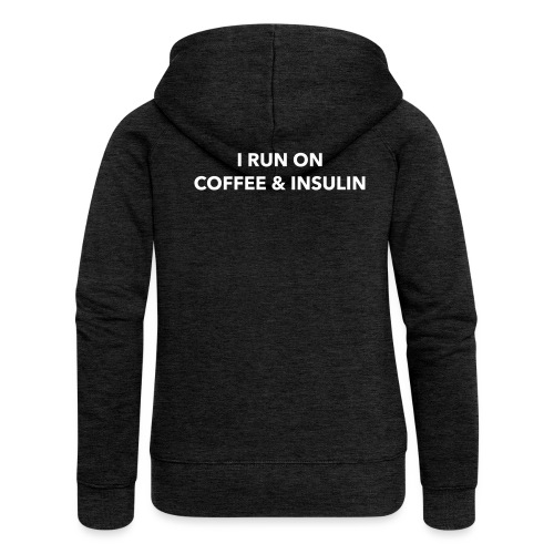 I Run on Coffee & Insulin v2 - Naisten Girlie svetaritakki premium