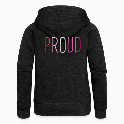 Proud and Lesbian - Women's Premium Hooded Jacket