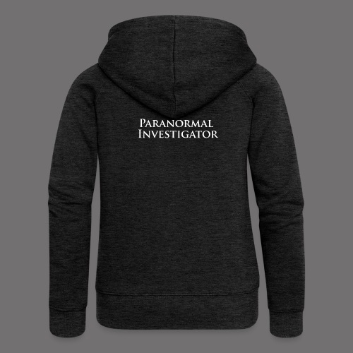 paranormal Investigator - Women's Premium Hooded Jacket