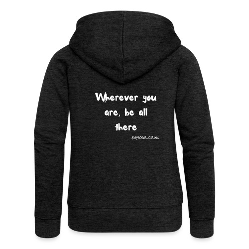 Be all there - Women's Premium Hooded Jacket