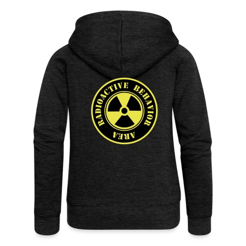 Radioactive Behavior - Chaqueta con capucha premium mujer