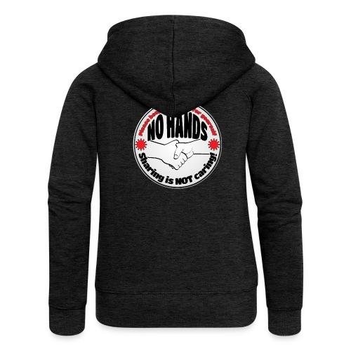 Virus - Sharing is NOT caring! - Women's Premium Hooded Jacket