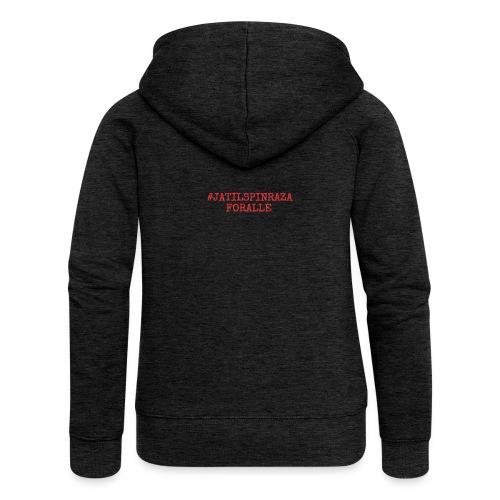 #jatilspinrazaforalle - rød - Premium hettejakke for kvinner