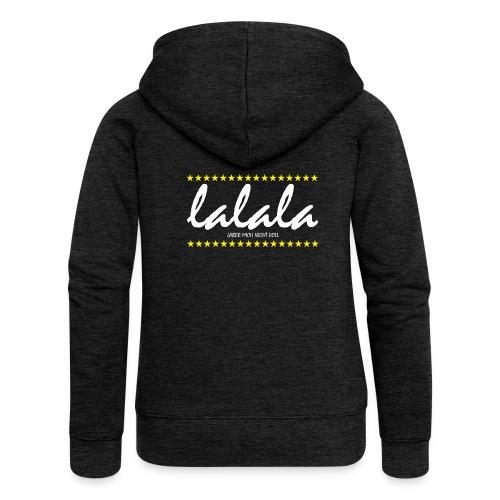 Lalala - Frauen Premium Kapuzenjacke