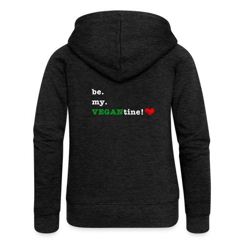 be my VEGANtine - white - Women's Premium Hooded Jacket