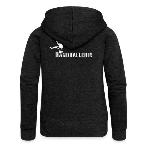 Handballerin Schriftzug - Frauen Premium Kapuzenjacke