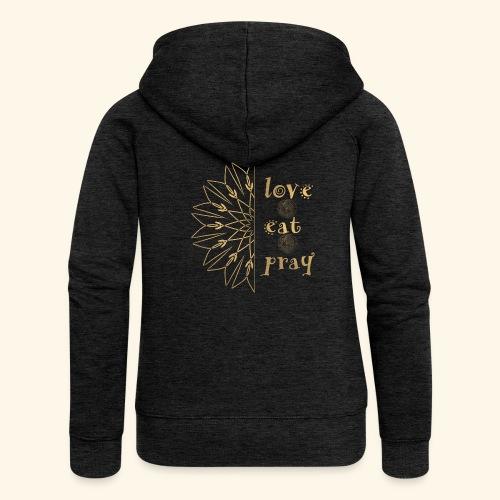 Eat Love & Pray - Women's Premium Hooded Jacket
