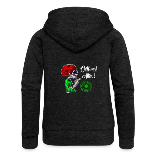 Chill old age, smoke weed everyday, vintage - Women's Premium Hooded Jacket