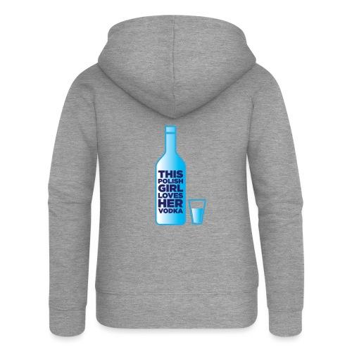 Girl loves Vodka - Frauen Premium Kapuzenjacke