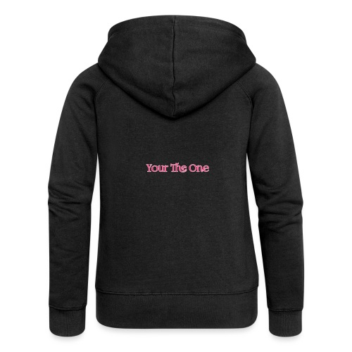 Your The One - Women's Premium Hooded Jacket
