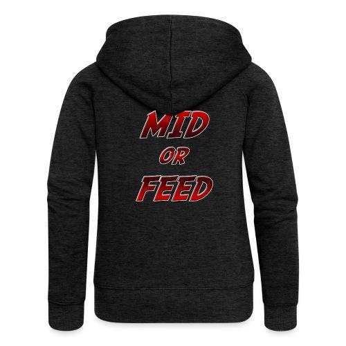 Mid or feed DONNA - Felpa con zip premium da donna